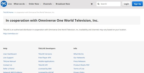 The sites of OTT-TV services like TikiLive are clear in their association with Omniverse. The suit filed by the programmers and studios allege that Omniverse does not have authority to sub-license their programming to third parties.