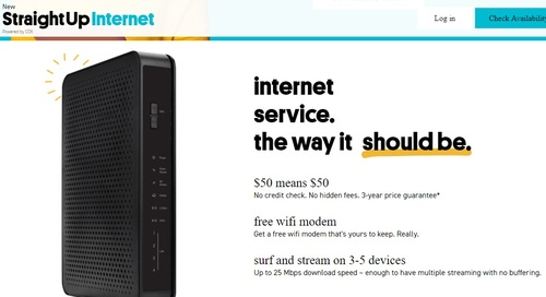 Cox isn't promoting StraightUp Internet heavily, but speeds for Cox's prepaid service -- up to 25 Mbit/s down and 3 Mbit/s up -- matches up with the FCC's definition of 'broadband.'