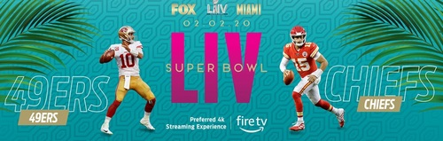 Fox Sports will deliver its free stream of Super Bowl LIV to a wide range of devices, but is billing Amazon Fire TV as its 'preferred 4K streaming experience.'