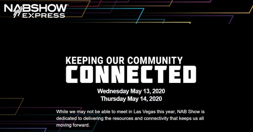 NAB Show Express, the digital replacement of the canceled NAB 2020 show, will feature more than 100 educational sessions.