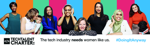 The Tech Talent Charter campaign works hand-in-hand with the company's network of resources for women in tech. (Source: Tech Talent Charter)