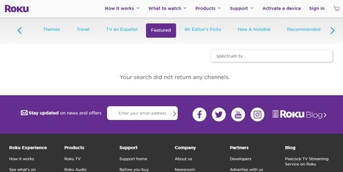 A search for 'Spectrum TV' currently comes up empty on Roku's web-based Channel Store. It's the same story when one tries to search for Charter's pay-TV app directly on a Roku device.