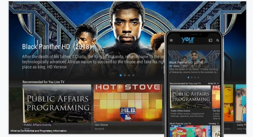 Minerva says its YourTV Now platform can be customized to the operator's branding and works on multiple types of streaming devices.   (Image source: Minerva)