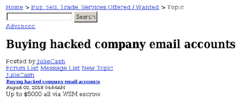 A dark web user seeking offering $5000 for hacked company email accounts emails
